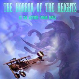Artwork for Sir Arthur Conan Doyle's The Horror of the Heights via astrofella.wordpress.com